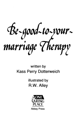 Be Good to Your Marriage Therapy PDF