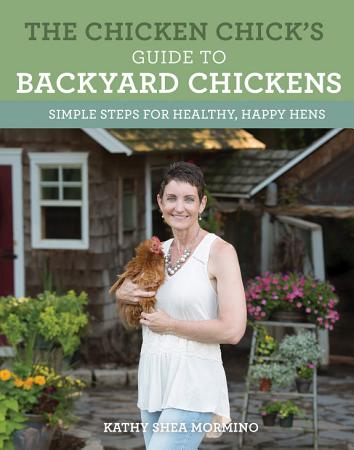 The Chicken Chick s Guide to Backyard Chickens PDF