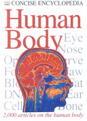 The Concise Encyclopedia of the Human Body