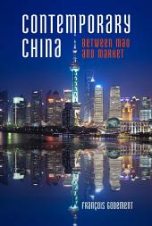 Contemporary China: Between Mao and Market