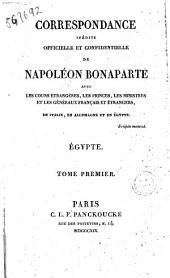 Correspondance Inedite Officielle Confidentielle De Napoleon Bonaparte
