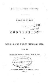 Proceedings of Convention of Burman and Karen Missionaries, Held at Maulmain, Burmah, April 4-May 17, 1853