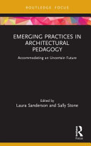 Emerging Practices in Architectural Pedagogy