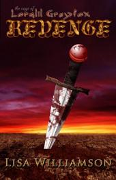 Revenge: Saga of Loralil Greyfox