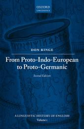 From Proto-Indo-European to Proto-Germanic: Edition 2