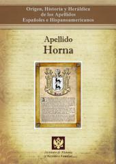 Apellido Horna: Origen, Historia y heráldica de los Apellidos Españoles e Hispanoamericanos