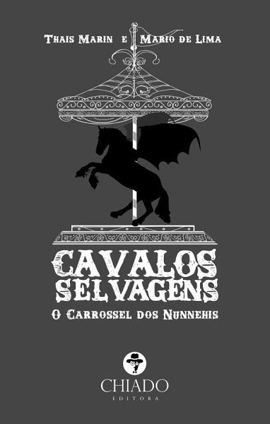 Cavalos Selvagens O Carrossel Dos Nunnehis
