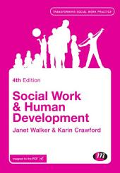 Social Work and Human Development: Edition 4