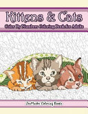 Kittens and Cats Color by Numbers Coloring Book for Adults