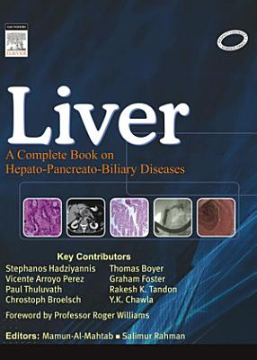 Liver  A Complete Book on Hepato Pancreato Biliary Diseases   E Book PDF
