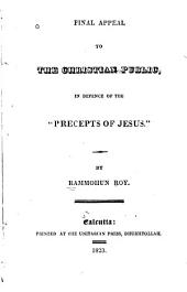 "Final Appeal to the Christian Public in Defence of the ""Precepts of Jesus""."