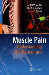Muscle Pain: Understanding the Mechanisms