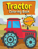 Tractor Coloring Books Ages 2-4