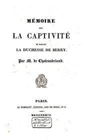 Mémoire sur la captivité de Madame la duchesse de Berry