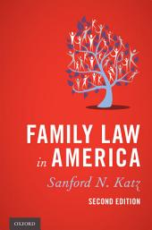 Family Law in America: Edition 2