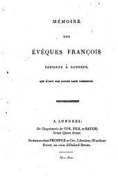 Mémorie des Evêques François résidens à Londres qui n ́ont pas donné leur démission
