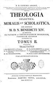Theologia eclectica, moralis et scholastica