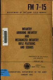Infantry, Airborne Infantry, and Mechanized Infantry Rifle Platoons and Squads