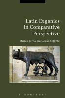 Latin Eugenics in Comparative Perspective PDF