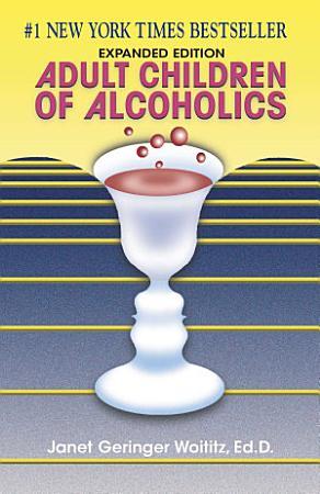 Adult Children of Alcoholics PDF