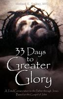 33 Days to Greater Glory PDF