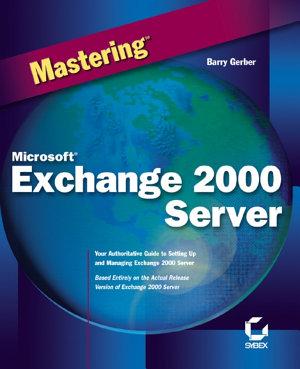 Mastering Microsoft Exchange 2000 Server PDF