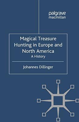 Magical Treasure Hunting in Europe and North America PDF