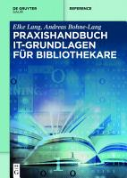 Praxishandbuch IT Grundlagen f  r Bibliothekare PDF