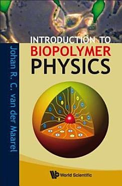 Introduction to Biopolymer Physics PDF