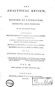 The Analytical Review  Or History of Literature  Domestic and Foreign  on an Enlarged Plan PDF