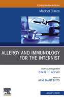 Allergy and Immunology for the Internist An Issue of Medical Clinics of North America  E Book PDF