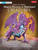 How to Draw Magical  Monstrous   Mythological Creatures PDF