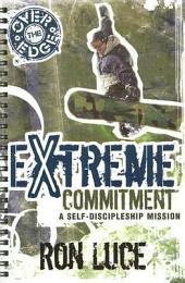 Over the Edge Extreme Committment