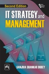 IT STRATEGY AND MANAGEMENT: Edition 2