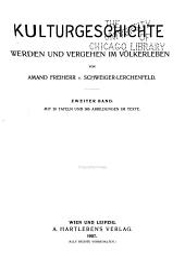 Kulturgeschichte: werden und vergehen im völkerleben, Band 2