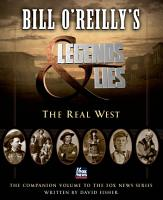 Bill O Reilly s Legends and Lies  The Real West PDF