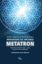 Mensagem do Arcanjo Metatron