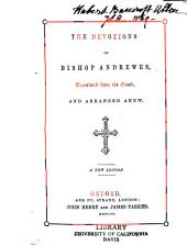 The Devotions of Bishop Andrewes: Translated from the Greek and Arranged Anew
