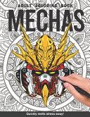 Mecha Adults Coloring Book Book