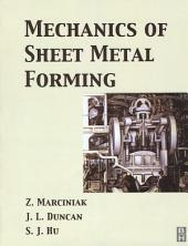 Mechanics of Sheet Metal Forming: Edition 2