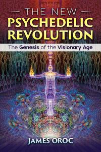 The New Psychedelic Revolution Book