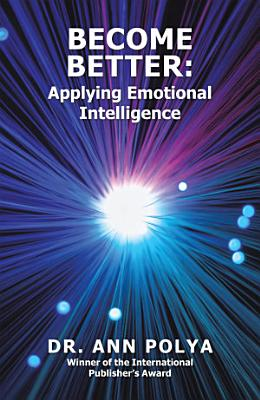 Become Better  Applying Emotional Intelligence