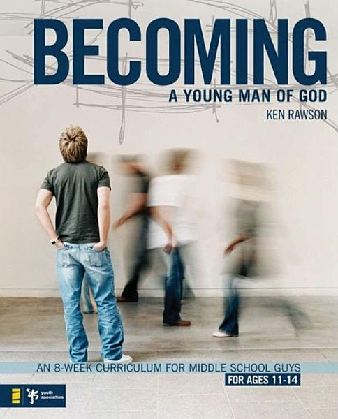 Download Becoming a Young Man of God Book