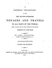 A general collection of ... voyages and travels, digested by J. Pinkerton
