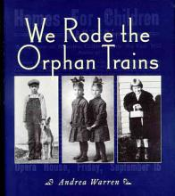 We Rode the Orphan Trains PDF