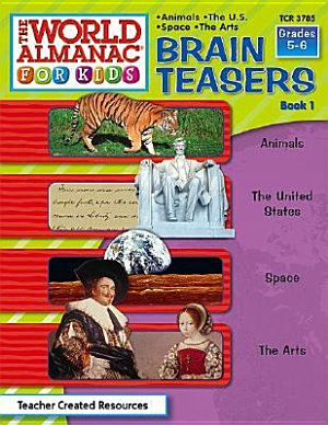 The World Almanac for Kids Brain Teasers PDF