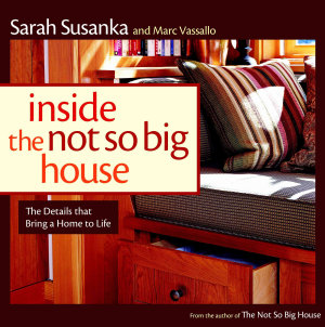 Inside the Not So Big House Book