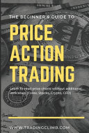 The Beginner's Guide to Price Action Trading