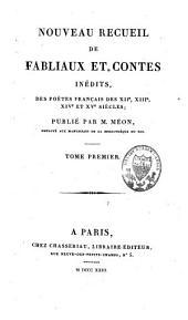 Nouveau recueil de fabliaux et contes inédits des poètes français des XIIe XIIIe, XIVe siècles: Volume1