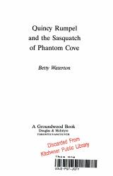 Quincy Rumpel And The Sasquatch Of Phantom Cove Book PDF
